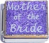 CT9045 Mother of the Bride on Purple Italian Charm