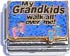 CT9061 My Grandkids Walk All Over Me Italian Charm