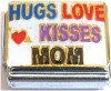 Hugs Love Kisses Mom Italian Charm