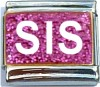 Sis on Pink with Glitter Italian Charm