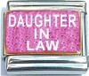 Daughter In Law on Pink with Glitter Italian Charm
