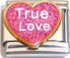 True Love on Pink Heart with Glitter Italian Charm