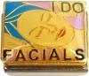 CT9433 I Do Facials Italian Charm